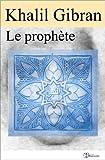 Le prophète (illustré) (Classiques t. 7) - Format Kindle - 2,04 €