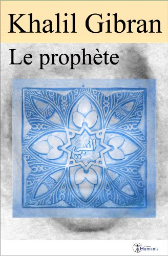 Le prophète (illustré) (Classiques t. 7)