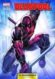 La Renaissance Des Heros Marvel T05 - Deadpool