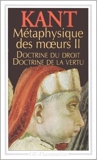 Métaphysique des moeurs - Tome 2: Doctrine du droit,Doctrine de la vertu de Emmanuel Kant ,Alain Renaut (Traduction) ( 4 janvier 1999 )