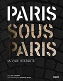 Paris sous Paris - La ville interdite