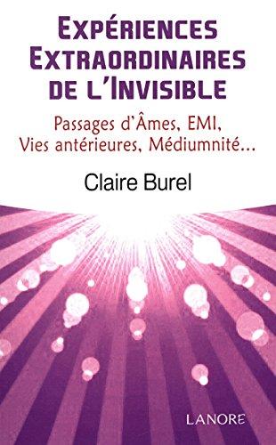 Expériences extraordinaires de l'invisible