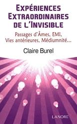 Expériences extraordinaires de l'invisible de Claire Burel