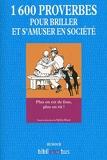 1600 Proverbes Pour Briller Et S'Amuser En Société