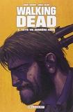 Walking Dead T02 - Cette vie derrière nous