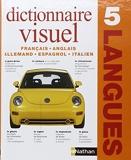 Dictionnaire Visuel en 5 langues Français - Anglais - Allemand - Espagnol - Italien