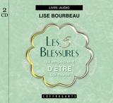 Les 5 blessures qui empêchent d'être soi-même de Bourbeau. Lise (2006) CD