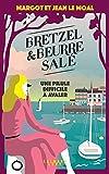 Bretzel & beurre salé - Tome 2 - Une pilule difficile à avaler