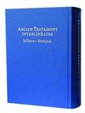 Ancien testament interlinéaire - Hébreu-francais - Alliance biblique universelle - 20/08/2007