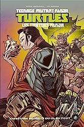 Les Tortues ninja - TMNT - L'Histoire secrète du clan Foot d'Erik Burnham