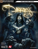 The Darkness Official Strategy Guide (Official Strategy Guides (Bradygames)) by BradyGames (2007-06-21) - BradyGames - 21/06/2007