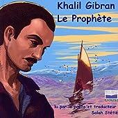 Le Prophète de Khalil Gibrán