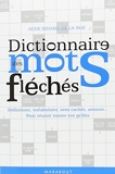 Dictionnaire des mots fléchés - Nouvelle édition