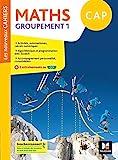 Les nouveaux cahiers - MATHEMATIQUES CAP Groupement 1 - Ed. 2020 - Livre élève