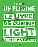 Simplissime - Light - Le livre de cuisine light le + facile du monde (Beaux Livres Cuisine) - Format Kindle - 14,99 €