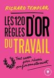 Les 120 Règles D'or Du Travail - Un Code De Réussite Professionnel - Marabout - 02/01/2020