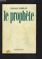 Le prophète de ,Halil Gibran