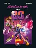 Génération Jeu Vidéo - Années 80