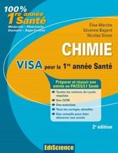 Chimie. Visa pour la 1re année Santé - 2e édition - Préparer et réussir son entrée en 1re année Santé d'Elise Marche