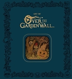 The Art of Over the Garden Wall Limited Edition - Dark Horse Books - 26/09/2017