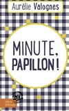Minute, papillon ! - Libra Diffusio - 09/01/2018