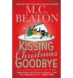 (KISSING CHRISTMAS GOODBYE) BY Paperback (Author) Paperback Published on (11 , 2008) - St. Martin's Press - 04/11/2008
