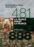 La France avant la France (481-888) - Version brochée (Histoire de France) - Format Kindle - 19,99 €