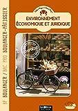 Environnement économique et juridique BP boulanger / Bac Pro boulanger-pâtissier - Editions GEP - 22/07/2013