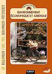 Environnement économique et juridique - BP Boulanger & Bac Pro Boulanger-Pâtissier de Didier Meyer