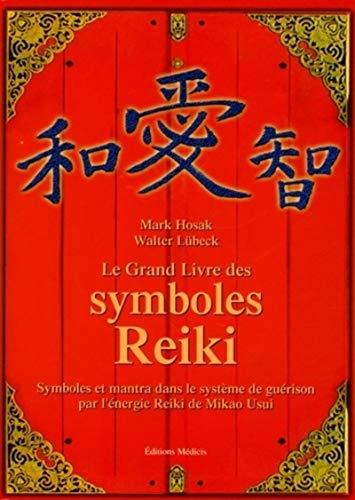 Le Grand Livre des symboles Reiki