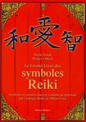 Le Grand Livre des symboles Reiki de Mark Hosak