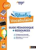 Rituels de vocabulaire - Guide pédagogique CM2 (+ matériel)