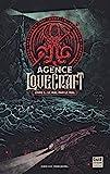 L'Agence Lovecraft - Tome 1 Le mal par le mal ! (1)