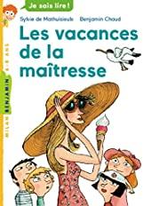 La maîtresse, Tome 04 - Les vacances de la maîtresse de Sylvie de Mathuisieulx