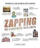 LE ZAPPING DE L'HISTOIRE DES ARTS