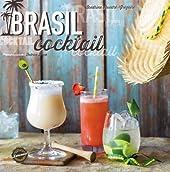 Brasil cocktails de Sandrine Houdré-Grégoire