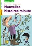 Histoires minute, Tome 02 - Nouvelles histoires minute