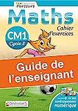 Guide enseignant -cahieriParcours maths CM1 (édition 2020)