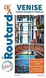 Guide du Routard Venise 2021/22 - Murano, Burano et Torcello