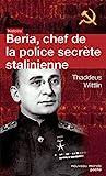 Beria, chef de la police secrète stalinienne