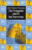De l'inégalité parmi les hommes - J'ai lu - 18/01/2000