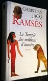 Ramsès, tome 2 - Le temple des millions d'années - Le Grand Livre Du Mois - 01/01/1995
