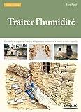 Traiter L'humidité - Comprendre les origines de l'humidité, Diagnostiquer les désordres