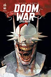 Justice League Doom War - Épilogue de TYNION IV James