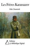 Les Frères Karamazov (Annoté) - Format Kindle - 2,04 €