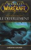 World Of Warcraft Le Deferlement - Panini Books - 21/11/2012