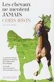 Les chevaux ne mentent jamais - Le secret des chuchoteurs