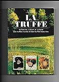 La truffe. illustrations en noir et en couleur