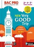 New Very good trip - Anglais - Bac Pro - Tome unique - Niveau A2/B1+ - Livre + licence élève - Anglais Bac Pro - Niveau A2B1+