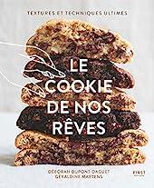 Le cookie de nos rêves - Textures et techniques ultimes de Déborah DUPONT